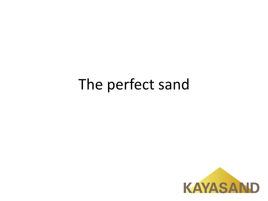 the perfect sand l.