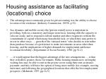 housing assistance as facilitating locational choice
