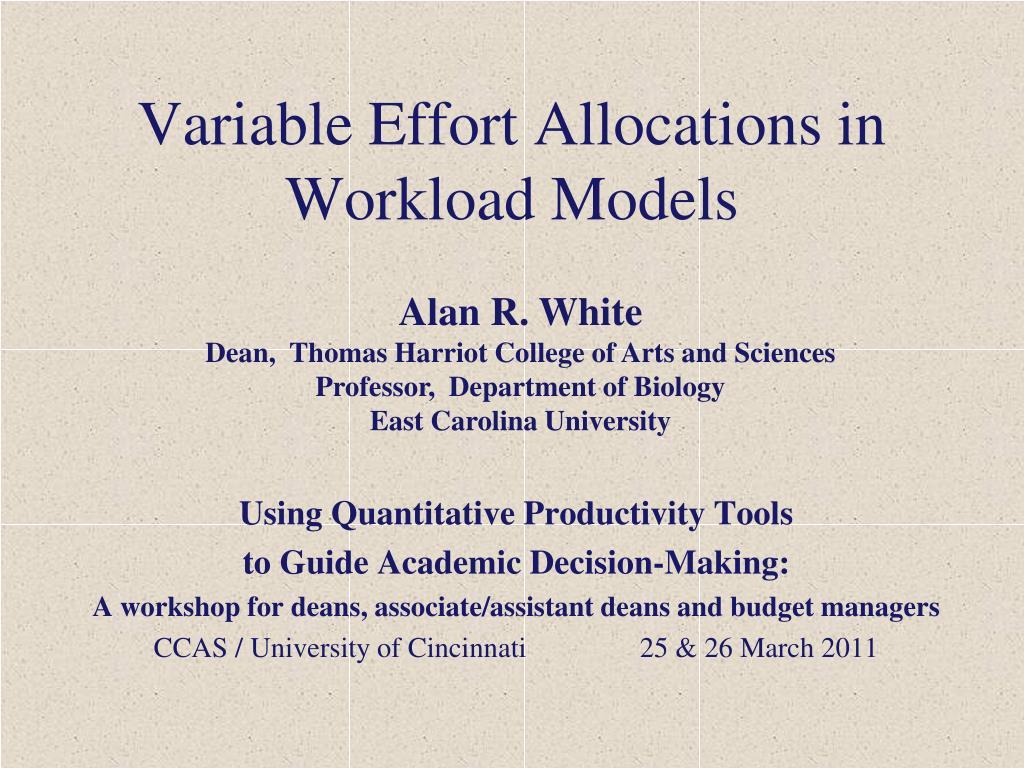 variable effort allocations in workload models l.