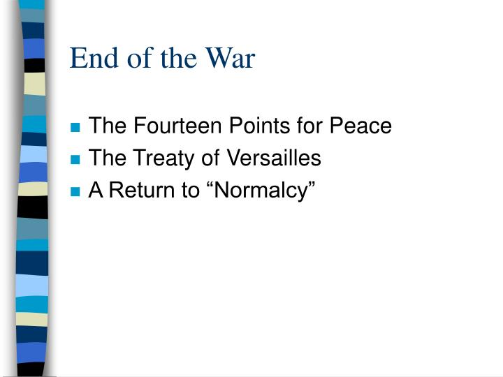 End of the war