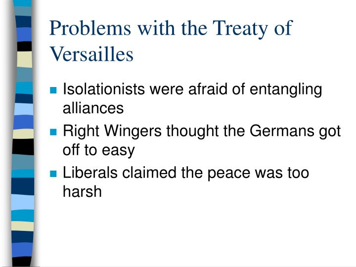 Problems with the Treaty of Versailles