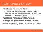 cross examining the expert