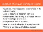 qualities of a good damages expert