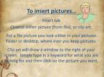 to insert pictures
