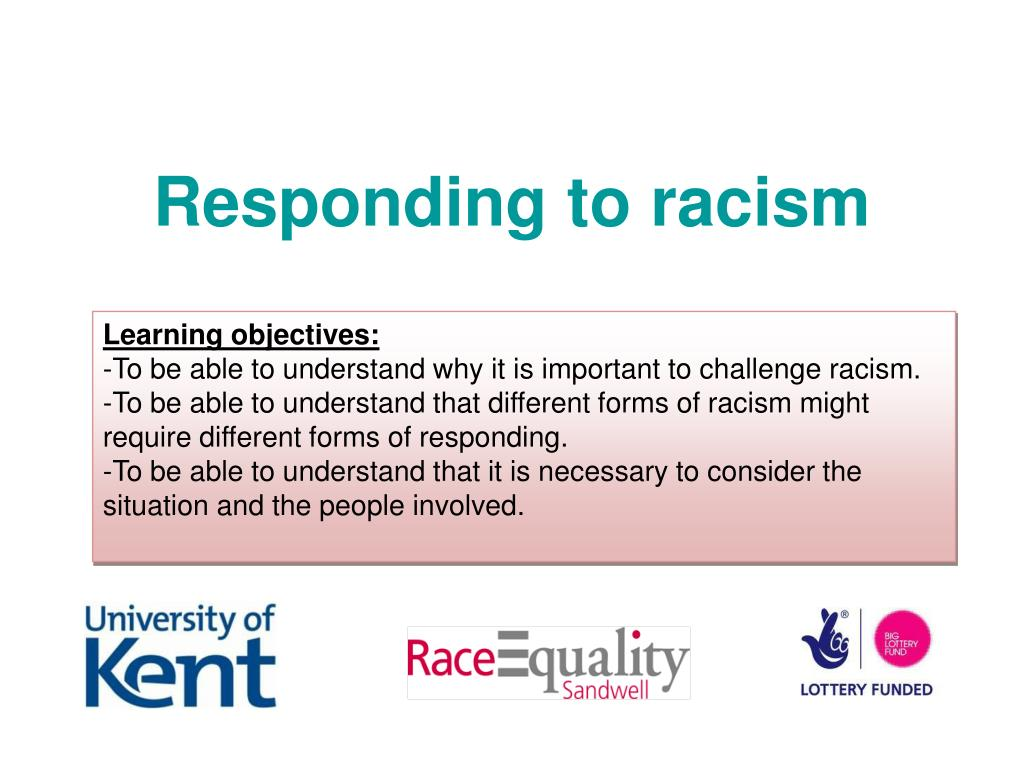 responding to racism l.