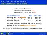 balance considerations tiered earnings credit rates