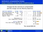 service considerations hard charged vs balance compensable1