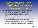 bayesian decision theory classification with known parametric forms