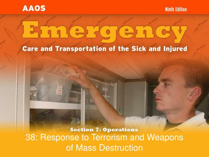 38 response to terrorism and weapons of mass destruction n.