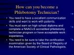 how can you become a phlebotomy technician