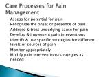 care processes for pain management