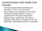 communication with health care provider
