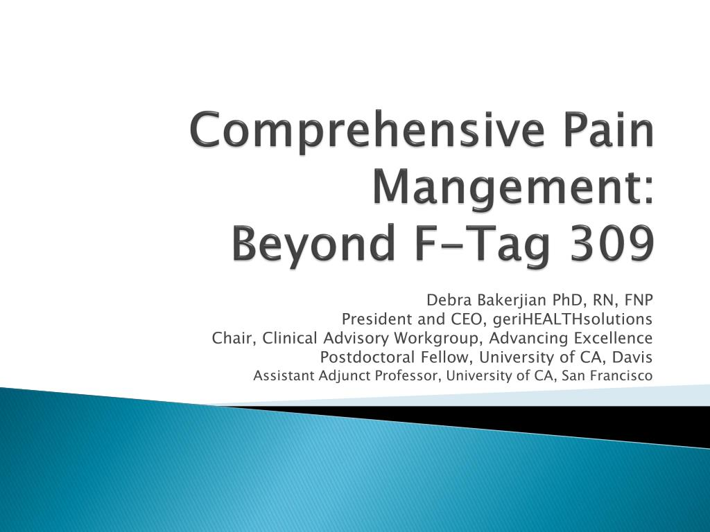 comprehensive pain mangement beyond f tag 309 l.