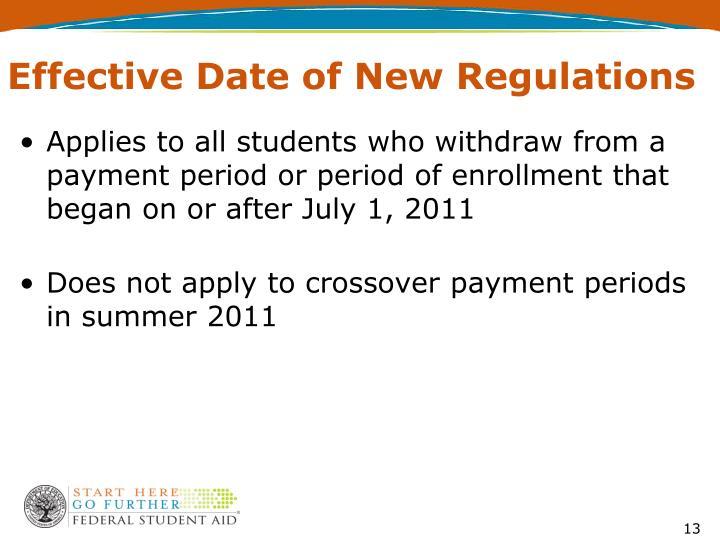 Effective Date of New Regulations