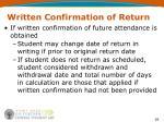 written confirmation of return