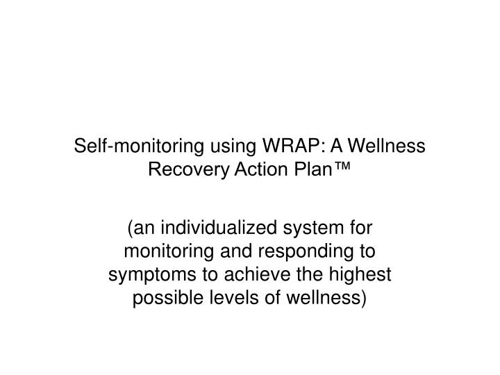 self monitoring using wrap a wellness recovery action plan n.