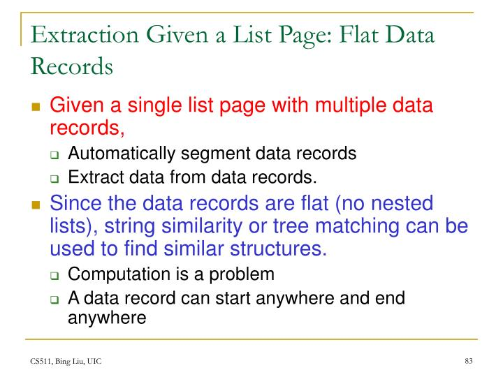Extraction Given a List Page: Flat Data Records