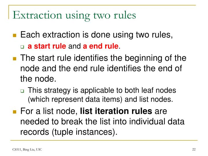 Extraction using two rules