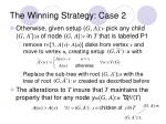 the winning strategy case 2