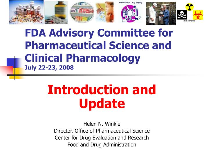 fda advisory committee for pharmaceutical science and clinical pharmacology july 22 23 2008 n.