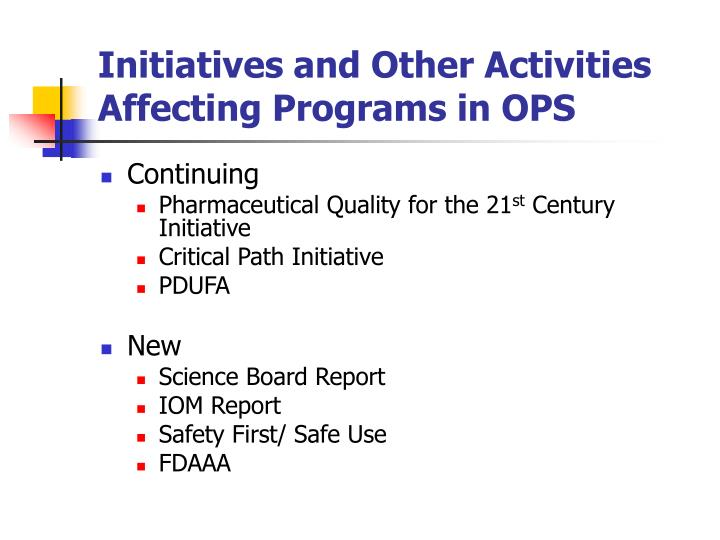 Initiatives and Other Activities Affecting Programs in OPS