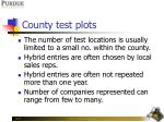 county test plots