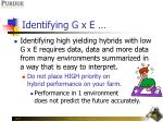 identifying g x e