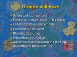 oregon will have