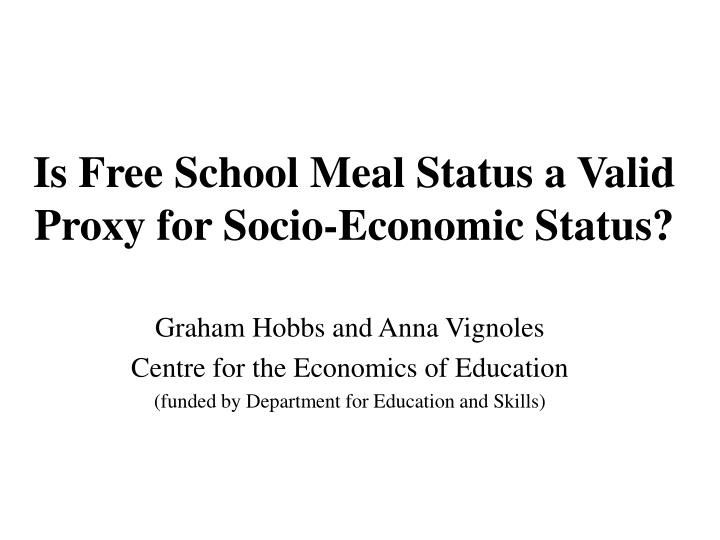 is free school meal status a valid proxy for socio economic status n.
