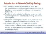 introduction to network on chip testing