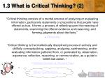 1 3 what is critical thinking 2