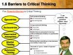 1 6 barriers to critical thinking2