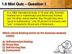 1 6 mini quiz question 1