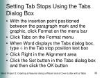 setting tab stops using the tabs dialog box