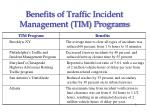 benefits of traffic incident management tim programs