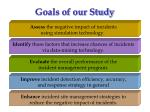 goals of our study