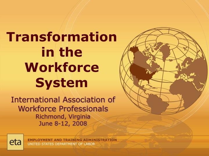 transformation in the workforce system n.
