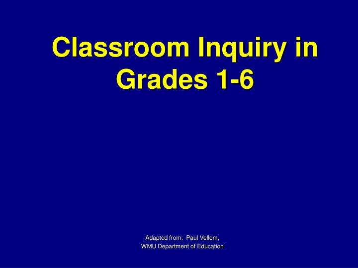 classroom inquiry in grades 1 6 n.