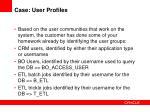 case user profiles