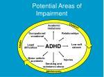 potential areas of impairment