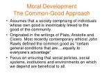 moral development the common good approach