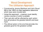 moral development the utilitarian approach