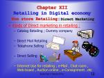 chapter xii retailing in digital economy non store retailing direct marketing1