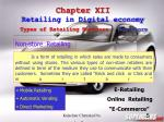 chapter xii retailing in digital economy types of retailing business non store