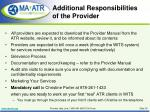 additional responsibilities of the provider