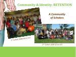 community identity retention