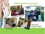 critical retention services