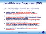 local rules and supervision bss
