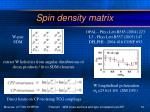 spin density matrix