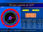 w pair events at lep